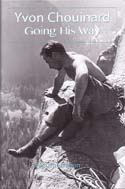 Yvon Chouinard: A Life at the Edge: Stratton, William