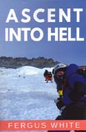 Ascent Into Hell: White, Fergus