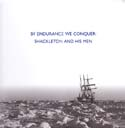 By Endurance We Conquer: Shackleton and His Men: Riffenburgh, Beau