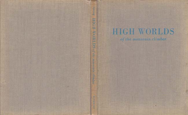 High Worlds of the Mountain Climber: Spring, Bob & Ira