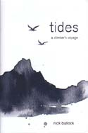 Tides: A Climber's Voyage: Bullock, Nick