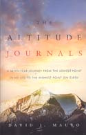 The Altitude Journals: A Seven-Year Journey from the Lowest Point in My Life to the Highest Point on Earth: Mauro, David