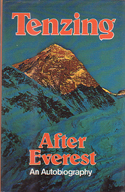 After Everest: An Autobiography: Tenzing Norgay
