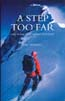 A Step Too Far: The Tragic First Ascent of Kuksar: Hurrell, Tim