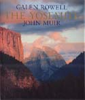 The Yosemite: The Original John Muir Text: Rowell, Galen