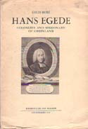 Hans Egede: Colonizer and Missionary of Greenland: Bobe, Louis