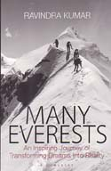 Many Everests: An Inspiring Journey of Transforming Dreams Into Reality: Kumar, Ravindra