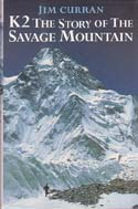 K2: The Story of the Savage Mountain: Curran, Jim