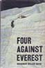 Four Against Everest: Sayre, Woodrow Wilson