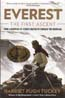 Everest - The First Ascent: How a Champion of Science Helped to Conquer the Mountain: Tuckey, Harriet