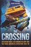 The Crossing: Sir Vivian Fuchs, Sir Edmund Hillary and the Trans-Antarctic Expedition 1953-58: Knight, John