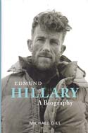Edmund Hillary: A Biography: Gill, Michael