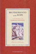 Brotherhood of the Rope: The Biography of Charles Houston: McDonald, Bernadette