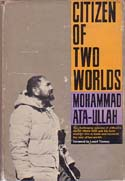 Citizen of Two Worlds: Ata-Ullah, Mohammad