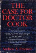 The Case for Doctor Cook: Freeman, Andrew A