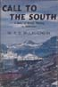 Call to the South: A Story of British Whaling in Antarctica: McLaughlin, W. R. D.