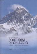 Solitudini di Ghiaccio: Everest, il Sogno dell'Impossibile [Solitudes of Ice: Everest, the Dream of the Impossible]: Caminati, Luciano