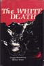 The White Death: Bettembourg, Georges