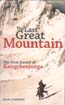 The Last Great Mountain: The First Ascent of Kangchenjunga: Conefrey, Mick