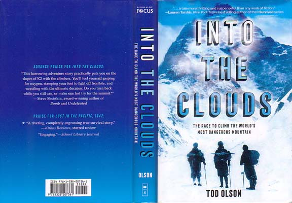 Into the Clouds: The Race to Climb the World's Most Dangerous Mountain: Olson, Tod