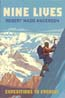 Nine Lives: Expeditions to Everest: Anderson, Robert Mads