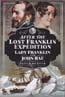 After the Lost Franklin Expedition: Lady Franklin and John Rae: Baxter, Peter