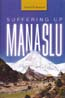 Suffering Up Manaslu: Bethell, David B.