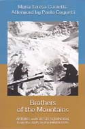 Brothers of the Mountains: Arturo and Oreste Squinobal – From the Alps to the Himalayas: Cometto, Maria Teresa