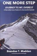 One More Step: Journey to Mt. Everest – A Narrative Case Study of a Successful Summit: Madden, Brendan T.
