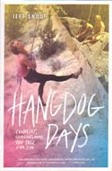 Hangdog Days: Conflict, Change, and the Race for 5.14: Smoot, Jeff