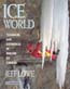 Ice World: Techniques and Experiences of Modern Ice Climbing: Lowe, Jeff
