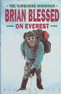 Brian Blessed on Everest - The Turquoise Mountain: Blessed, Brian
