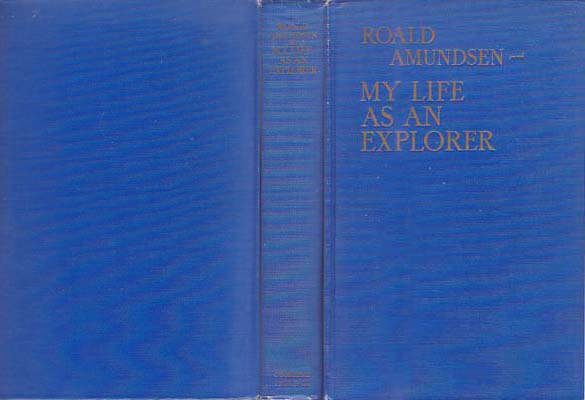 My Life as an Explorer: Amundsen, Roald