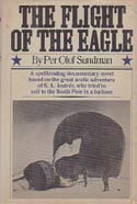 The Flight of the Eagle: Sundman, Per Olaf
