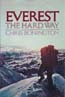 Everest: The Hard Way: Bonington, Chris