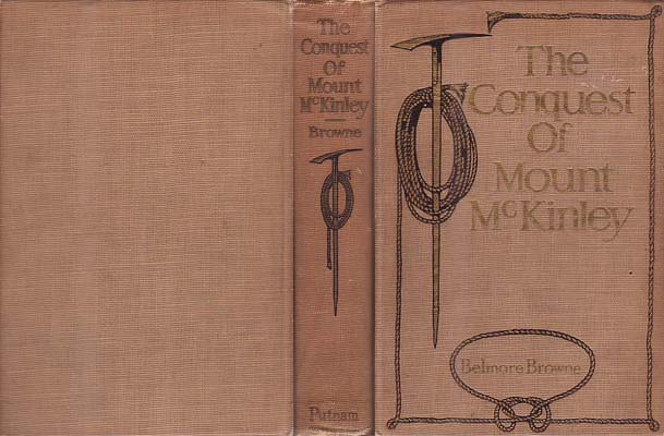 The Conquest of Mount McKinley: Browne, Belmore