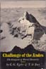 Challenge of the Andes: The Conquest of Mount Huantsán: Egeler, C. G. & T. De Booy