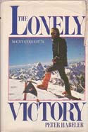 The Lonely Victory: Mount Everest '78: Habeler, Peter