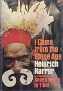 I Come From the Stone Age: Harrer, Heinrich