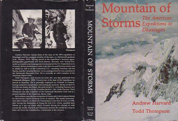 Mountain of Storms: The American Expeditions to Dhaulagiri, 1969 & 1973: Harvard, Andrew & Todd Thompson