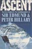 Ascent: Two Lives Explored The Autobiographies of ....: Hillary, Edmund & Peter Hillary