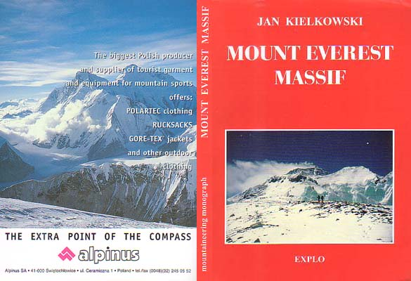 Mount Everest Massif: Monograph - Guide - Chronicle: Kielkowski, Jan