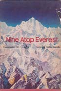 Nine Atop Everest: Story of the Indian Ascent: Kohli, M. S.