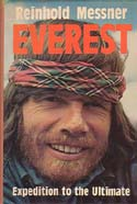 Everest: Expedition to the Ultimate: Messner, Reinhold