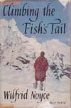 Climbing the Fish's Tail: Noyce, Wilfrid